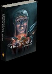 The Shaedon Resurgence, Book 1 - The Fall of Netherea