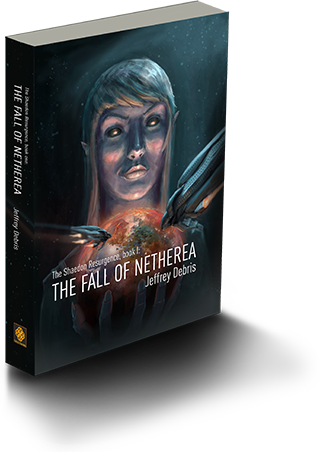The Shaedon Resurgence, Book 1 - The Fall of Netherea